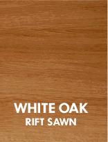 White Oak, rift sawn